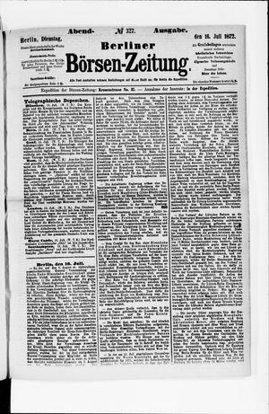 Berliner Börsen-Zeitung vom 16.07.1872