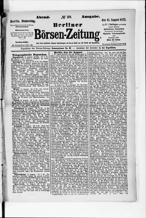 Berliner Börsen-Zeitung vom 15.08.1872