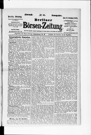 Berliner Börsen-Zeitung on Oct 22, 1872