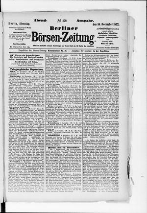 Berliner Börsen-Zeitung vom 10.12.1872