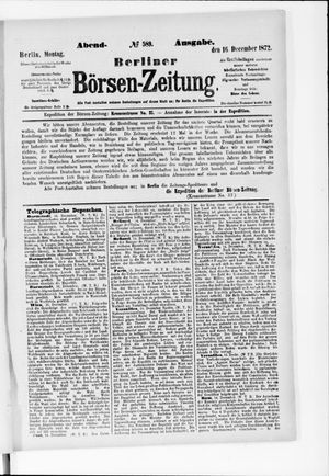 Berliner Börsen-Zeitung vom 16.12.1872
