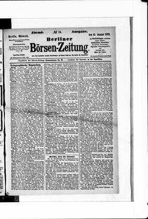 Berliner Börsen-Zeitung on Jan 15, 1873
