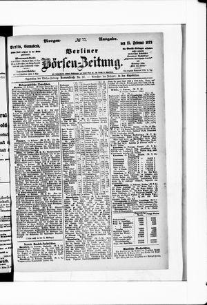 Berliner Börsen-Zeitung vom 15.02.1873