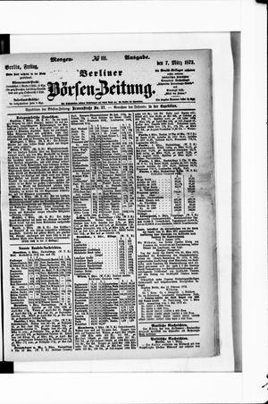 Berliner Börsen-Zeitung vom 07.03.1873