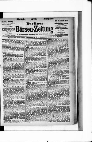Berliner Börsen-Zeitung on Mar 10, 1873