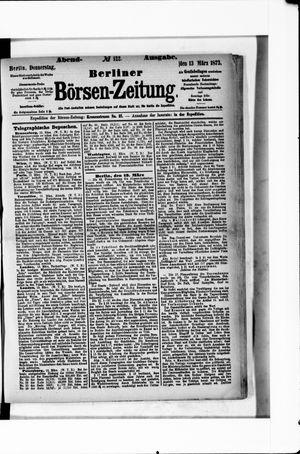 Berliner Börsen-Zeitung vom 13.03.1873