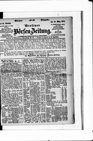 Berliner Börsen-Zeitung on Mar 23, 1873