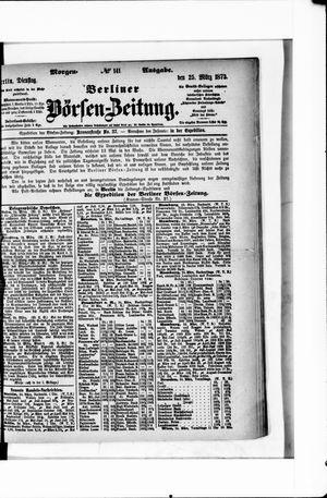 Berliner Börsen-Zeitung on Mar 25, 1873