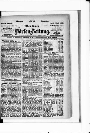 Berliner Börsen-Zeitung vom 06.04.1873