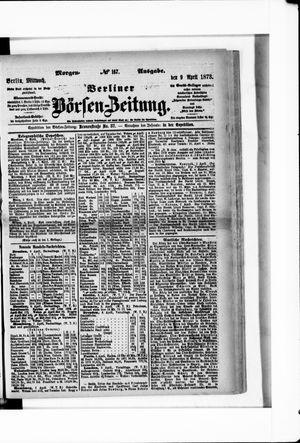 Berliner Börsen-Zeitung vom 09.04.1873
