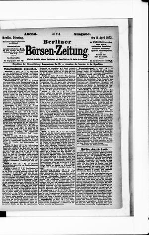 Berliner Börsen-Zeitung vom 15.04.1873