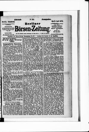 Berliner Börsen-Zeitung vom 19.04.1873