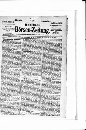 Berliner Börsen-Zeitung vom 30.04.1873