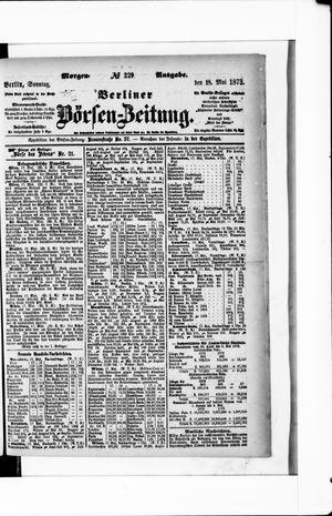 Berliner Börsen-Zeitung vom 18.05.1873