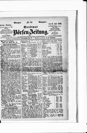 Berliner Börsen-Zeitung on Jun 15, 1873
