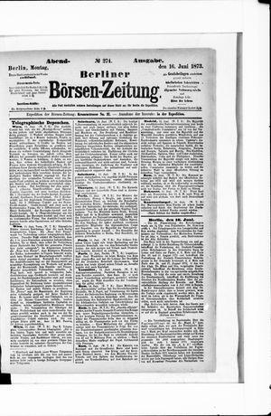 Berliner Börsen-Zeitung vom 16.06.1873