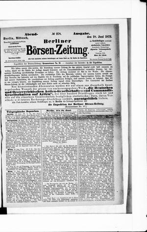 Berliner Börsen-Zeitung vom 18.06.1873