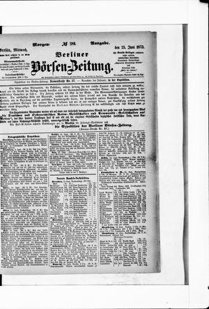 Berliner Börsen-Zeitung on Jun 25, 1873