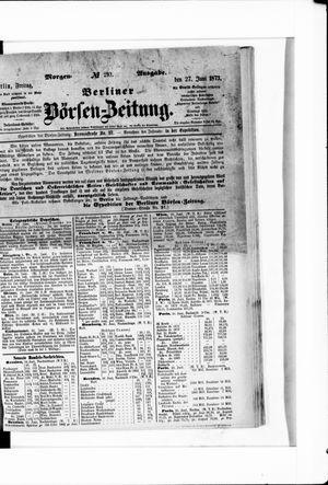 Berliner Börsen-Zeitung vom 27.06.1873