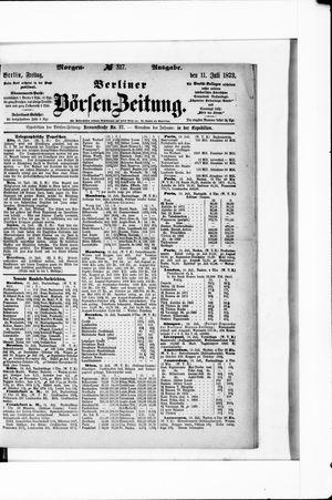 Berliner Börsen-Zeitung vom 11.07.1873