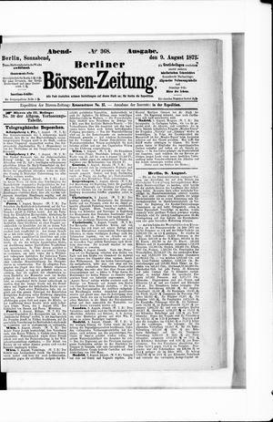 Berliner Börsen-Zeitung on Aug 9, 1873