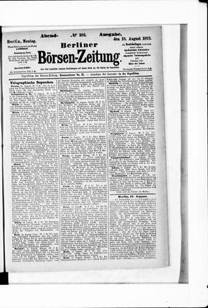 Berliner Börsen-Zeitung on Aug 18, 1873