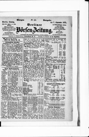 Berliner Börsen-Zeitung on Sep 7, 1873