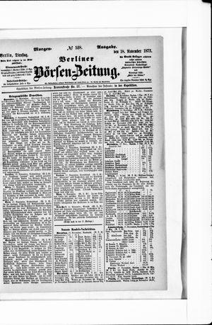 Berliner Börsen-Zeitung on Nov 18, 1873