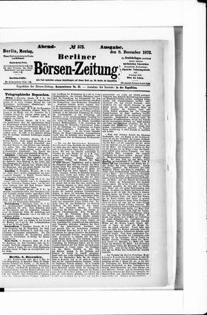 Berliner Börsen-Zeitung vom 08.12.1873