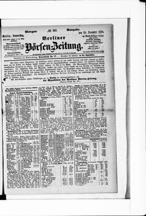 Berliner Börsen-Zeitung on Dec 25, 1873