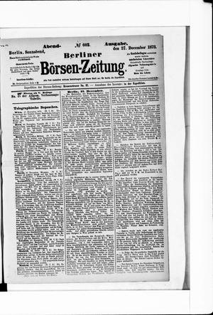 Berliner Börsen-Zeitung on Dec 27, 1873