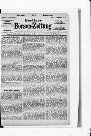 Berliner Börsen-Zeitung vom 05.01.1876