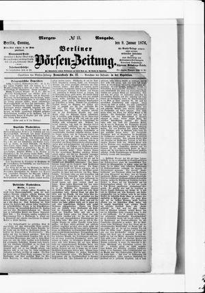Berliner Börsen-Zeitung on Jan 9, 1876