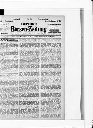 Berliner Börsen-Zeitung vom 22.01.1876