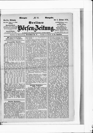 Berliner Börsen-Zeitung on Feb 2, 1876