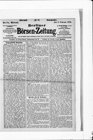 Berliner Börsen-Zeitung vom 09.02.1876