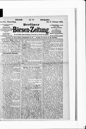 Berliner Börsen-Zeitung vom 17.02.1876