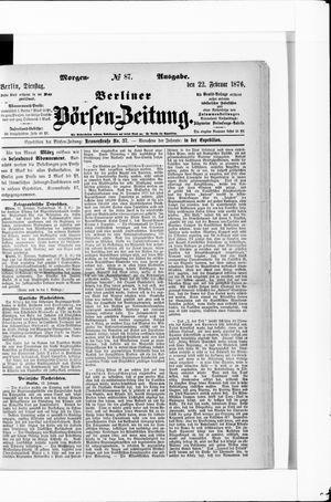 Berliner Börsen-Zeitung vom 22.02.1876