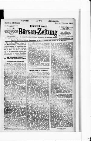Berliner Börsen-Zeitung vom 23.02.1876