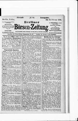 Berliner Börsen-Zeitung on Feb 25, 1876