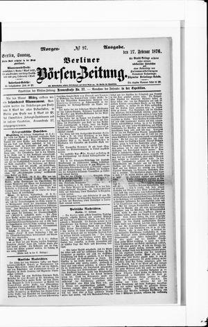 Berliner Börsen-Zeitung vom 27.02.1876