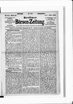 Berliner Börsen-Zeitung vom 01.03.1876