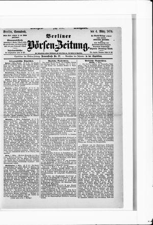 Berliner Börsen-Zeitung on Mar 4, 1876