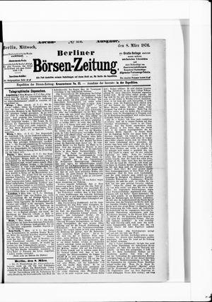Berliner Börsen-Zeitung vom 08.03.1876