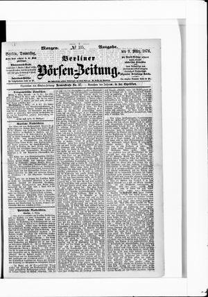 Berliner Börsen-Zeitung vom 09.03.1876