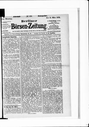 Berliner Börsen-Zeitung vom 21.03.1876