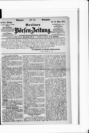 Berliner Börsen-Zeitung vom 26.03.1876