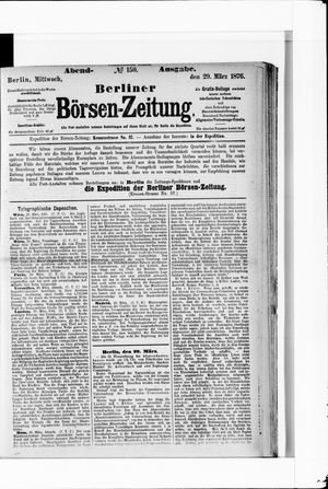 Berliner Börsen-Zeitung vom 29.03.1876
