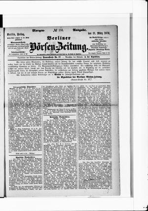 Berliner Börsen-Zeitung vom 31.03.1876