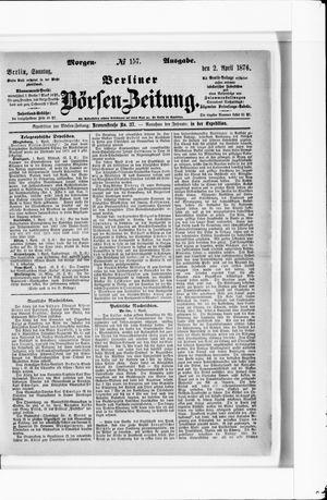 Berliner Börsen-Zeitung vom 02.04.1876